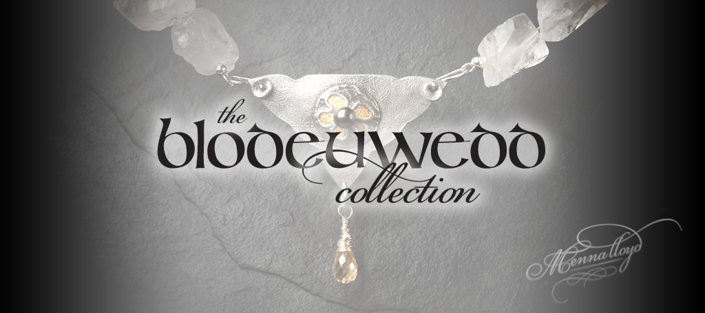 the Blodeuwedd Collection